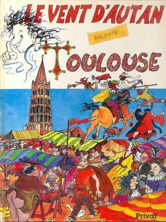 Bd vent d'Autan raconte Toulouse