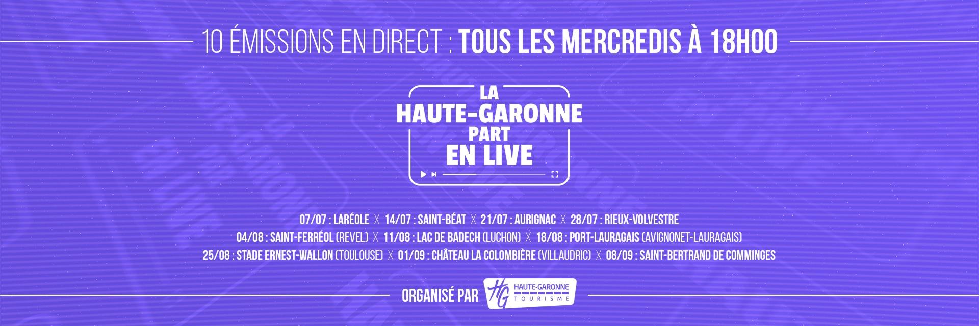 La Haute-Garonne part en Live